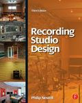 Recording Studio Design, Third Edition