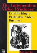 Independent Video Producer Establishing a Profitable Video Business