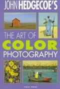 John Hedgecoe's the Art of Color Photography