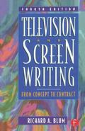 Television and Screen Writing From Concept to Contract