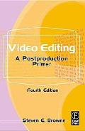 Video Editing A Postproduction Primer