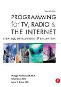 Programming For TV, Radio And The Internet Strategy, Development And Evaluation