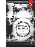 Focal Encyclopedia of Photography Digital Imaging Theory and Applications, History, and Science