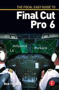 The Focal Easy Guide to Final Cut Pro 6
