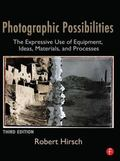 Photographic Possibilities: The Expressive Use