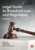 NAB Legal Guide to Broadcast Law and Regulation, Fourth Edition