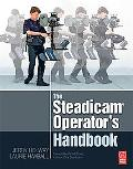 The Steadicam Operating Handbook