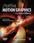Creating Motion Graphics with After Effects: Essential and Advanced Techniques, 5th Edition, Version CS5