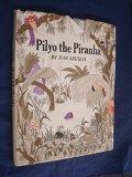Pilyo the Piranha