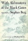 With Akhmatova at the Black Gates