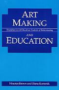 Art Making and Education