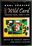 Wild Card: Selected Poems, Early and Late
