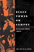 Black Power on Campus The University of Illinois, 1965-75