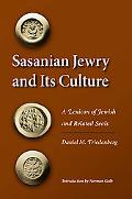 Sasanian Jewry and Its Culture: A Lexicon of Jewish and Related Seals