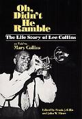 Oh, Didn't He Ramble The Life Story of Lee Collins As Told to Mary Collins