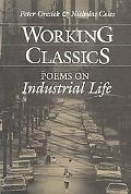 Working Classics Poems on Industrial Life