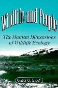 Wildlife and People The Human Dimensions of Wildlife Ecology