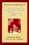 Pluralistic Philosophy of Stephen Crane