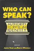 Who Can Speak? Authority and Critical Identity