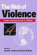 Web of Violence From Interpersonal to Global