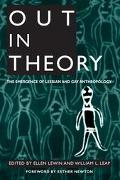 Out in Theory The Emergence of Lesbian and Gay Anthropology
