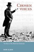 Chosen Voices The Story of the American Cantorate