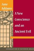 New Conscience and an Ancient Evil