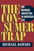 Consumer Trap Big Business Marketing in American Life