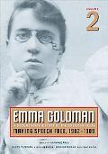 Emma Goldman: A Documentary History of the American Years: Making Speech Free, 1902-1909, Vo...