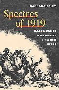 Spectres Of 1919