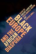 Black Europe and the African Diaspora (New Black Studies Series)