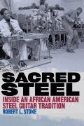 Sacred Steel : Inside an African American Steel Guitar Tradition