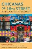 Chicanas of 18th Street: Narratives of a Movement from Latino Chicago (Latinos in Chicago an...