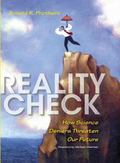 Reality Check : How Science Deniers Threaten Our Future