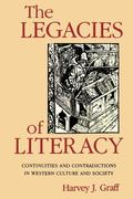 Legacies of Literacy Continuities and Contradictions in Western Culture and Society