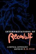 Interpretations of Beowulf A Critical Anthology