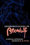 Interpretations of Beowulf A Critical Anthology