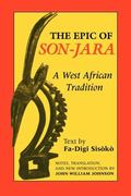 Epic on Son-Jara A West African Tradition