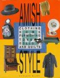 Amish Style: Clothing, Home Furnishing, Toys, Dolls, and Quilts - Kathleen McLary - Paperback