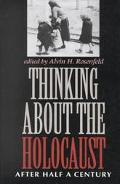 Thinking About the Holocaust After Half a Century
