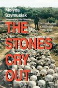 Stones Cry Out A Cambodian Childhood, 1975-1980