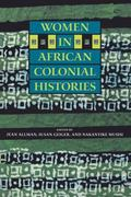 Women in African Colonial Histories