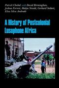History of Postcolonial Lusophone Africa