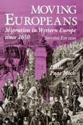 Moving Europeans Migration in Western Europe Since 1650