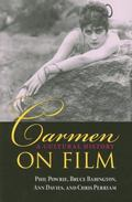 Carmen on Film A Cultural History