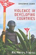 Violence in Developing Countries War, Memory, Progress