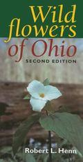 Wildflowers of Ohio (Second Edition)