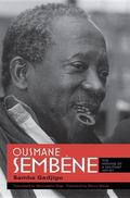 Ousmane Sembne: The Making of a Militant Artist