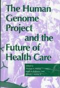 Human Genome Project and the Future of Health Care