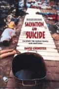 Salvation and Suicide Jim Jones, the Peoples Temple, and Jonestown